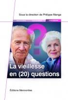 La vieillesse en (20) questions