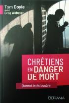 Chrétiens en danger de mort
