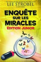 Enquêtes sur les miracles (édition juniors)
